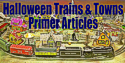 What you need to know to choose and set up Halloween trains and towns.